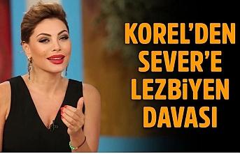 Zeynep Korel'den Seray Sever'e 50 bin liralık 'lezbiyen' davası