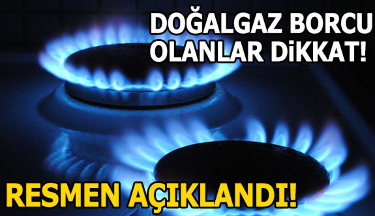 Doğal gaz borcu olanlar dikkat! Komisyon ve vade farkı olmadan ödeme kolaylığı geliyor