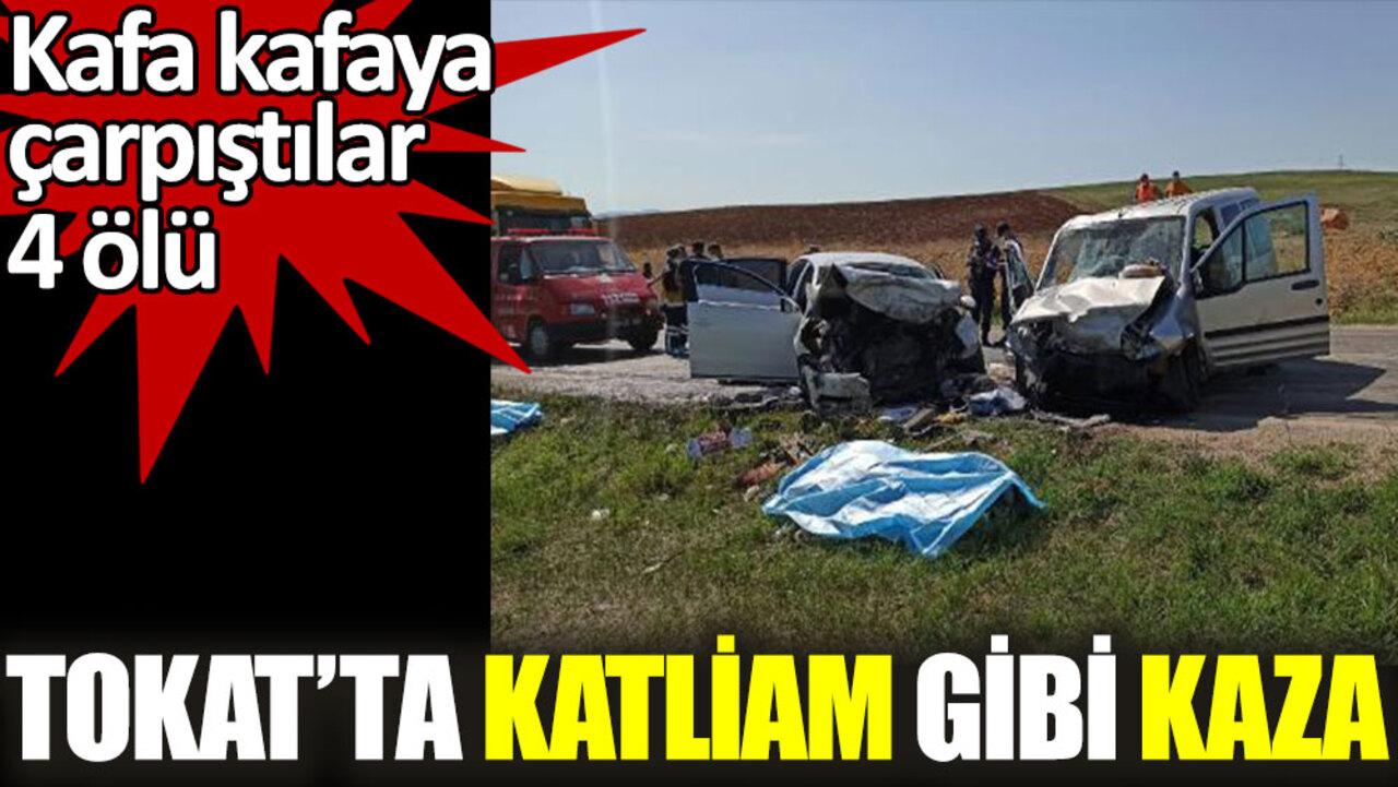 Tokat'ta feci trafik kazası! 4 ölü, çok sayıda yaralı var