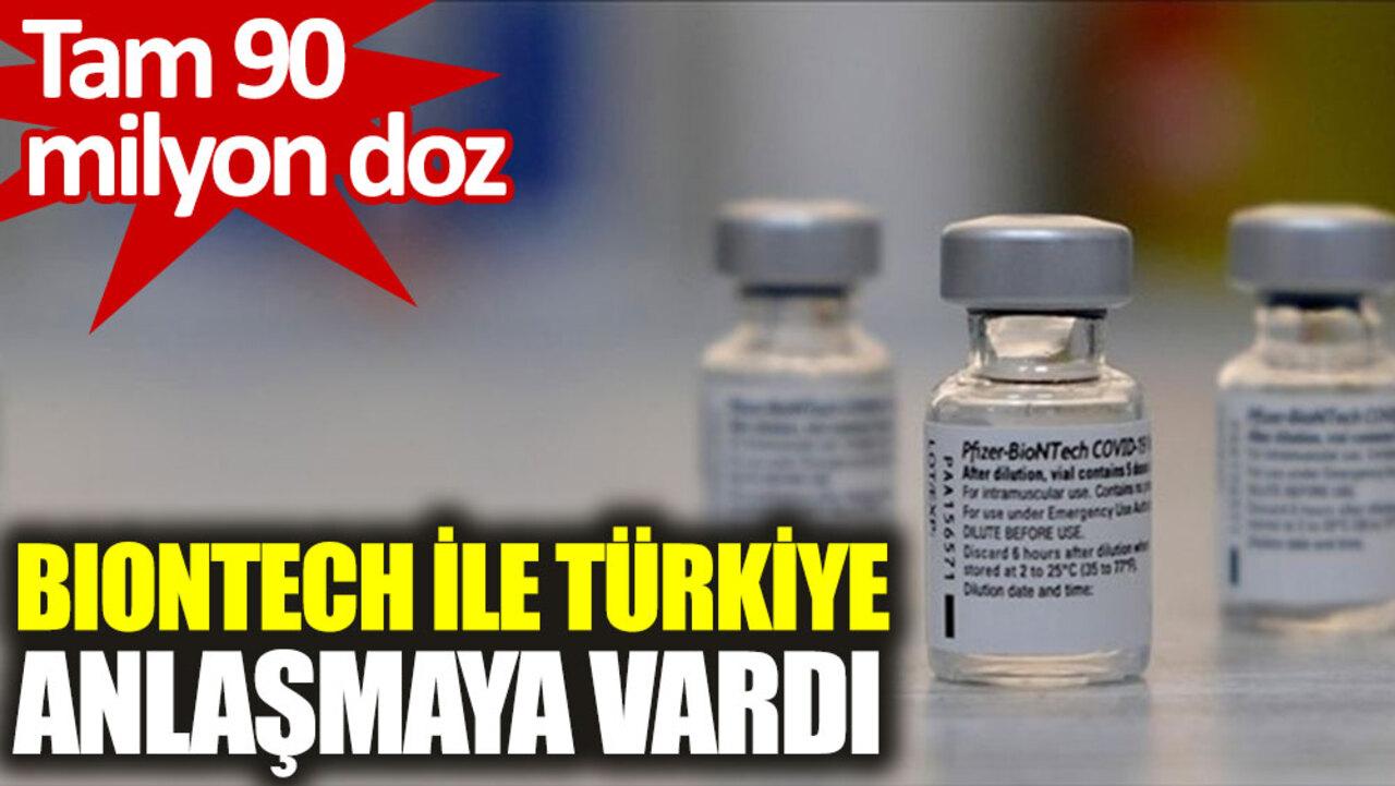 Türkiye, Pfizer/BionTech aşısında 90 milyon doz için anlaşmayı sağladı