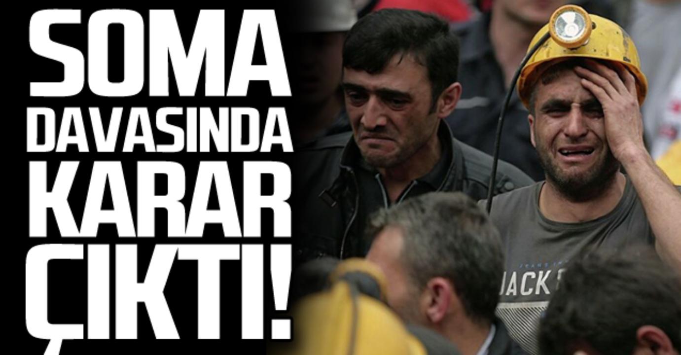301 işçinin öldüğü Soma'da maden faciası davasında karar çıktı!
