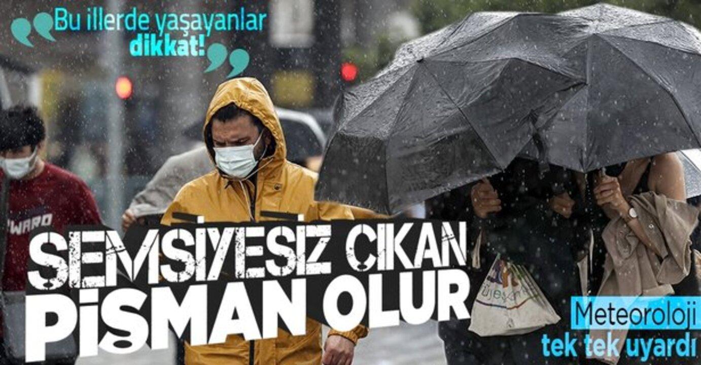 AFAD ve Valilik açıkladı! Meteoroloji kuvvetli yağış uyarısı verdi!