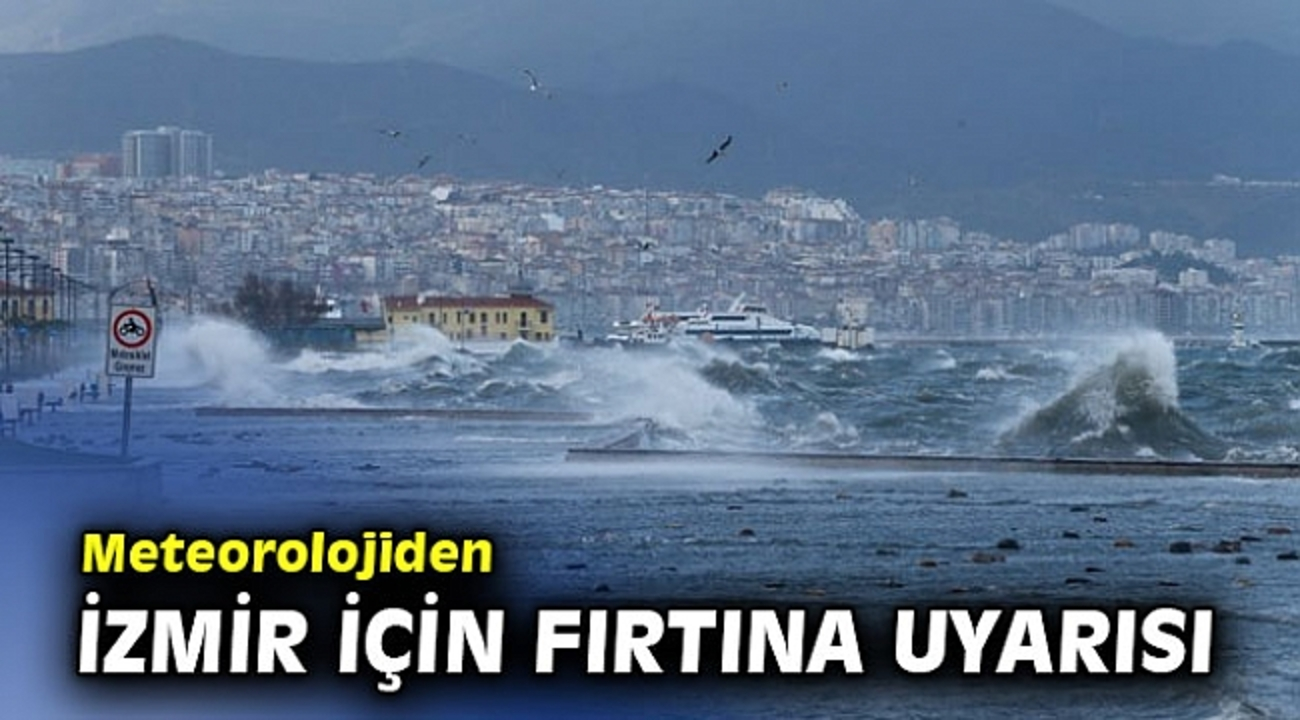İzmir fırtınaya teslim oldu!