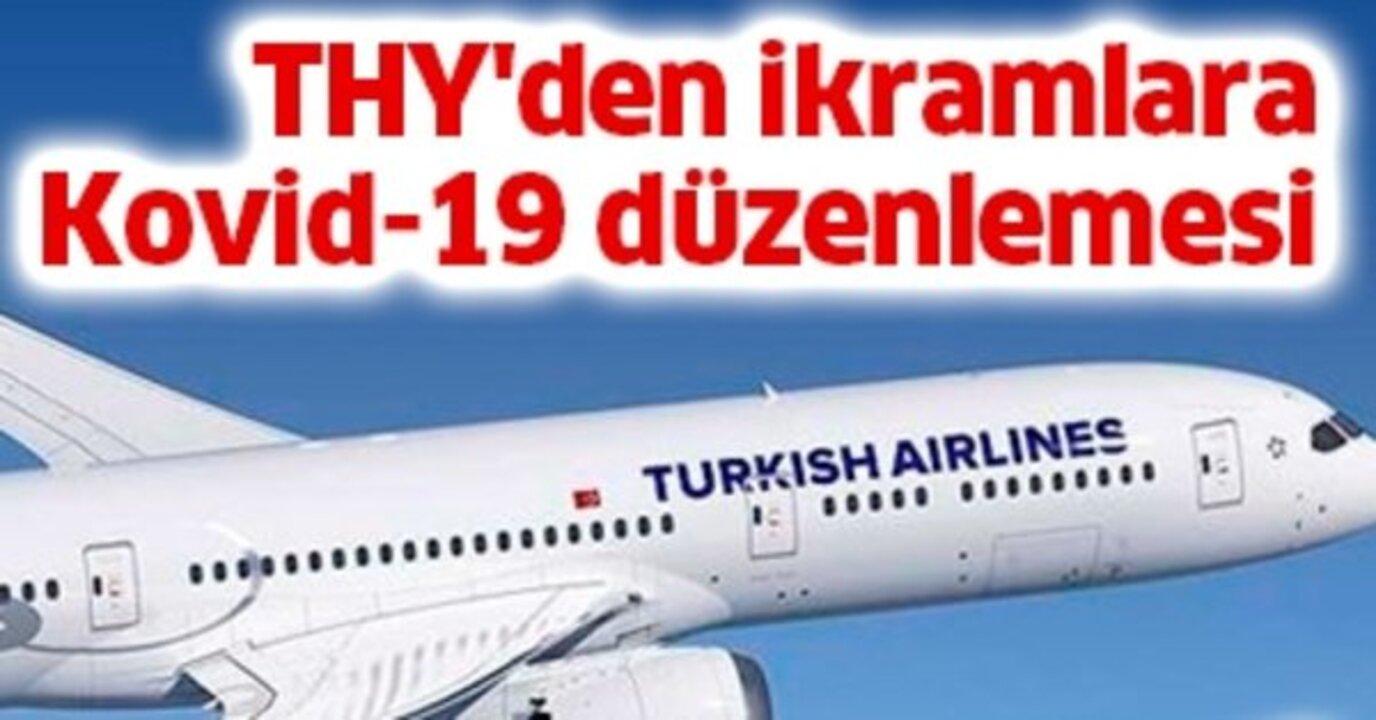 Türk Hava Yolları'nda ikramlara Kovid-19 düzenlemesi! Yarından itibaren..