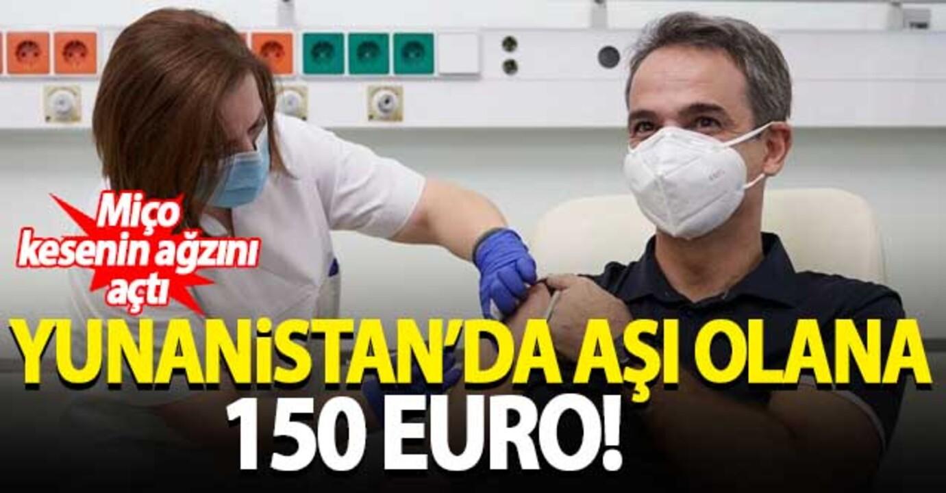 Yunanistan'dan aşı kampanyası! Aşısını olan gençlere 150 Euro ödül