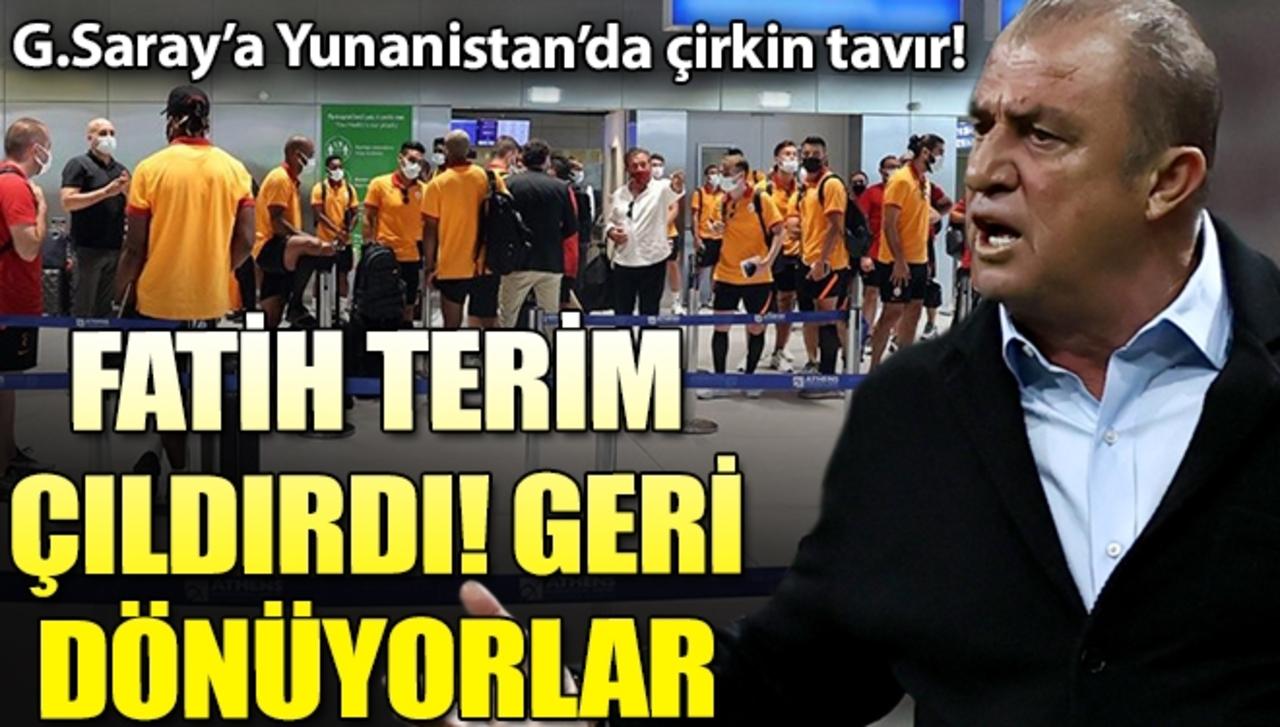 Hazırlık maçı için Yunanistan'a giden Galatasaray kafilesine kötü muamele!