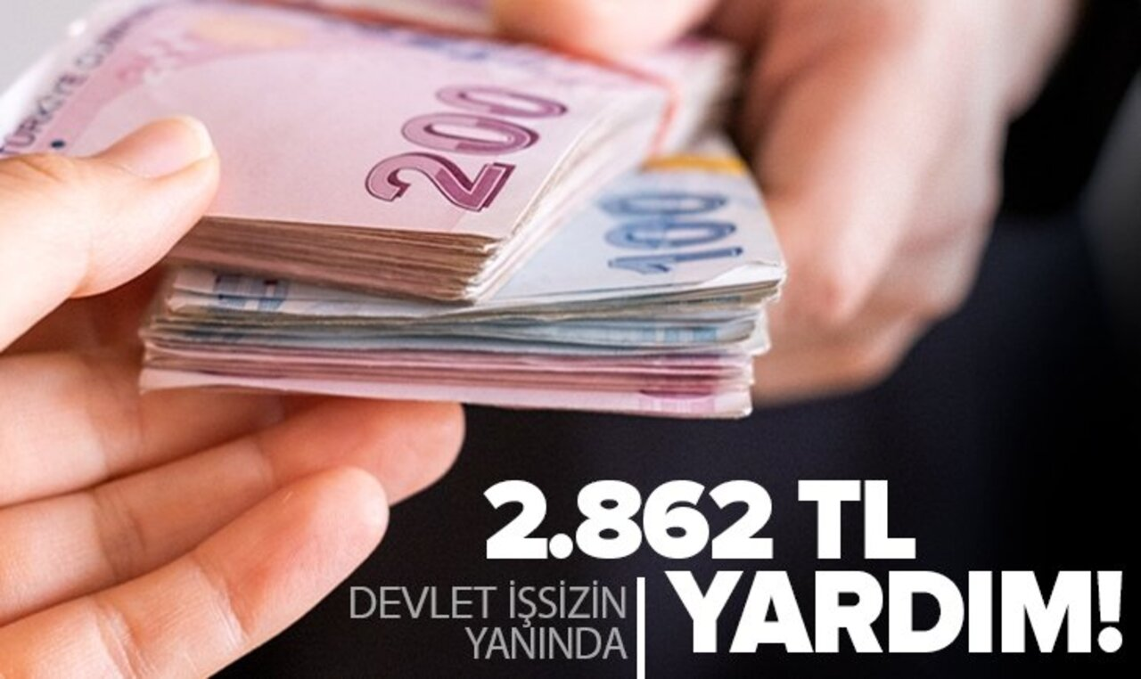 İşini kaybeden vatandaşla devletten 2.862 TL destek!