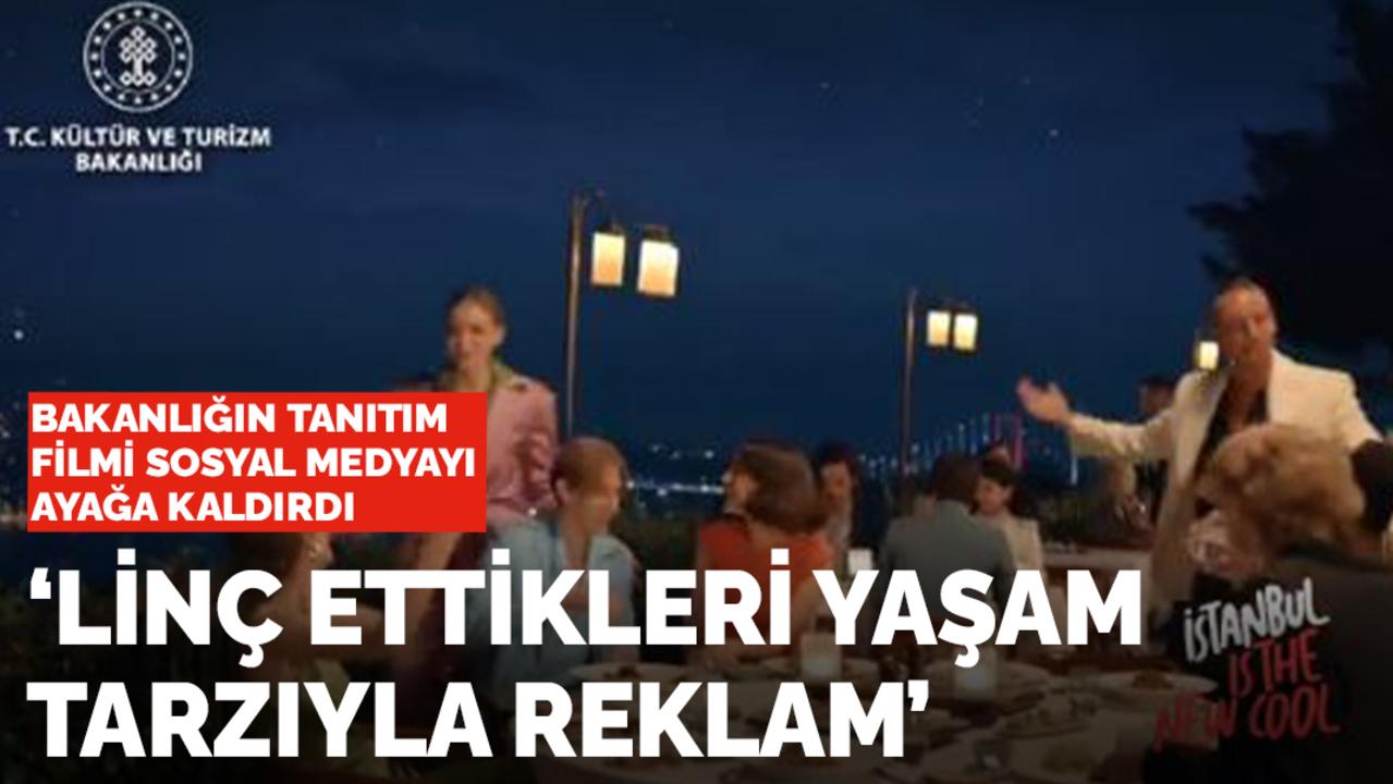 Kültür ve Turizm Bakanlığı'nın 'İstanbul' reklamı sosyal medyada olay oldu!