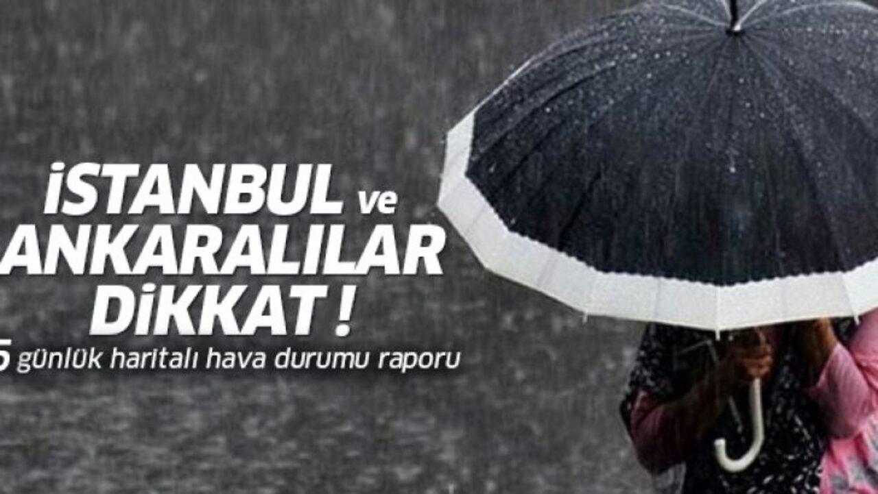 Meteoroloji, İstanbul ve Ankara dışında bir çok ili sağanak yağışa karşı uyardı!