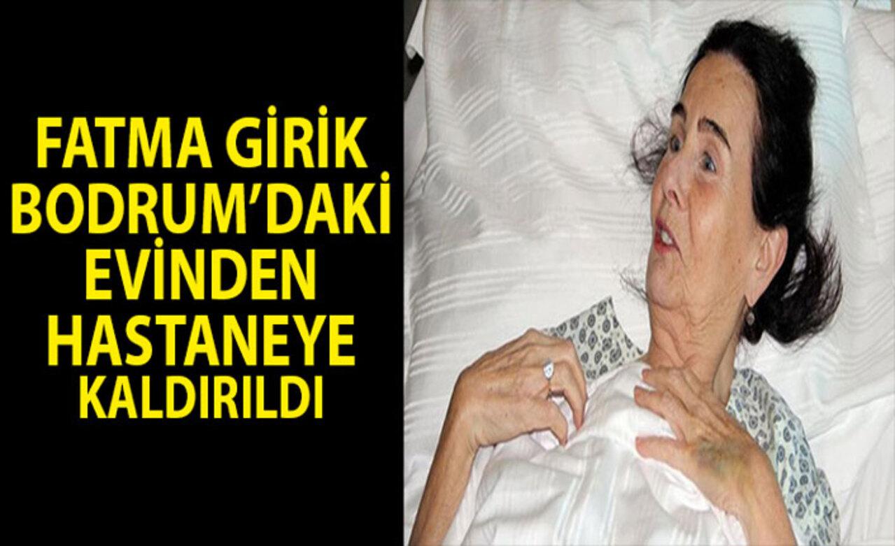 Usta oyuncu Fatma Girik hastaneye kaldırıldı! Fatma Girik'in sağlık durumu nasıl?