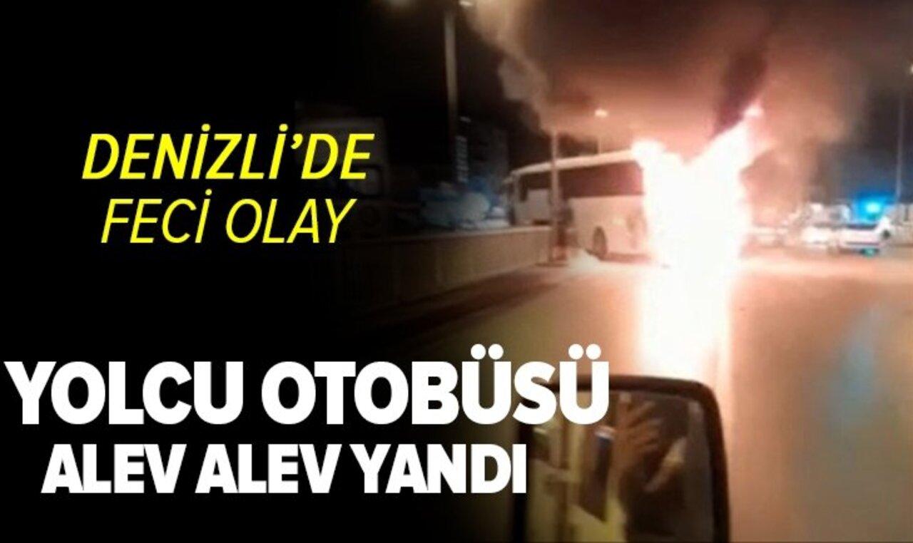 Korkunç görüntüler! Denizli'de şehirler arası yolcu otobüsü alev alev yandı..