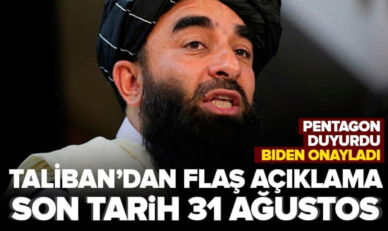 Taliban'dan ülkedeki tahliyeler için 31 Ağustos'u gösterdi