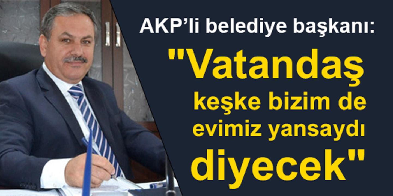Yangın bölgesinde konuşan AKP'li Gündoğmuş Belediye Başkanı Özeren, TOKİ evlerini övdü!
