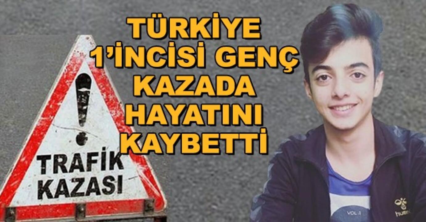 YKS Türkiye birinci Necati Kaan Şahin, trafik kazasında yaşamını yitirdi
