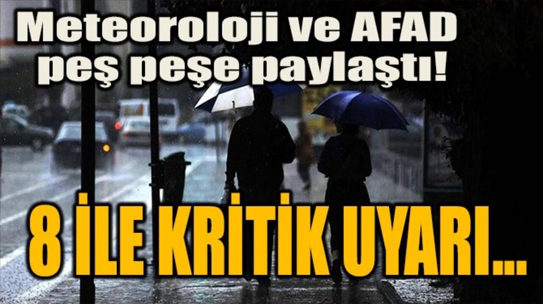 8 il için sağanak yağış uyarısı yapan Meteoroloji'nin ardından bir uyarı da AFAD'dan!