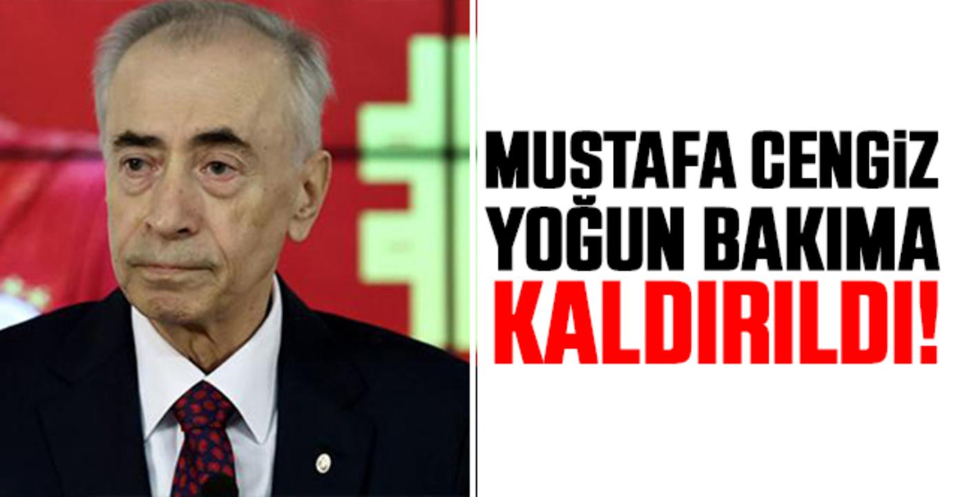 Galatasaray camiasını üzen haber: Mustafa Cengiz yoğun bakıma alındı!