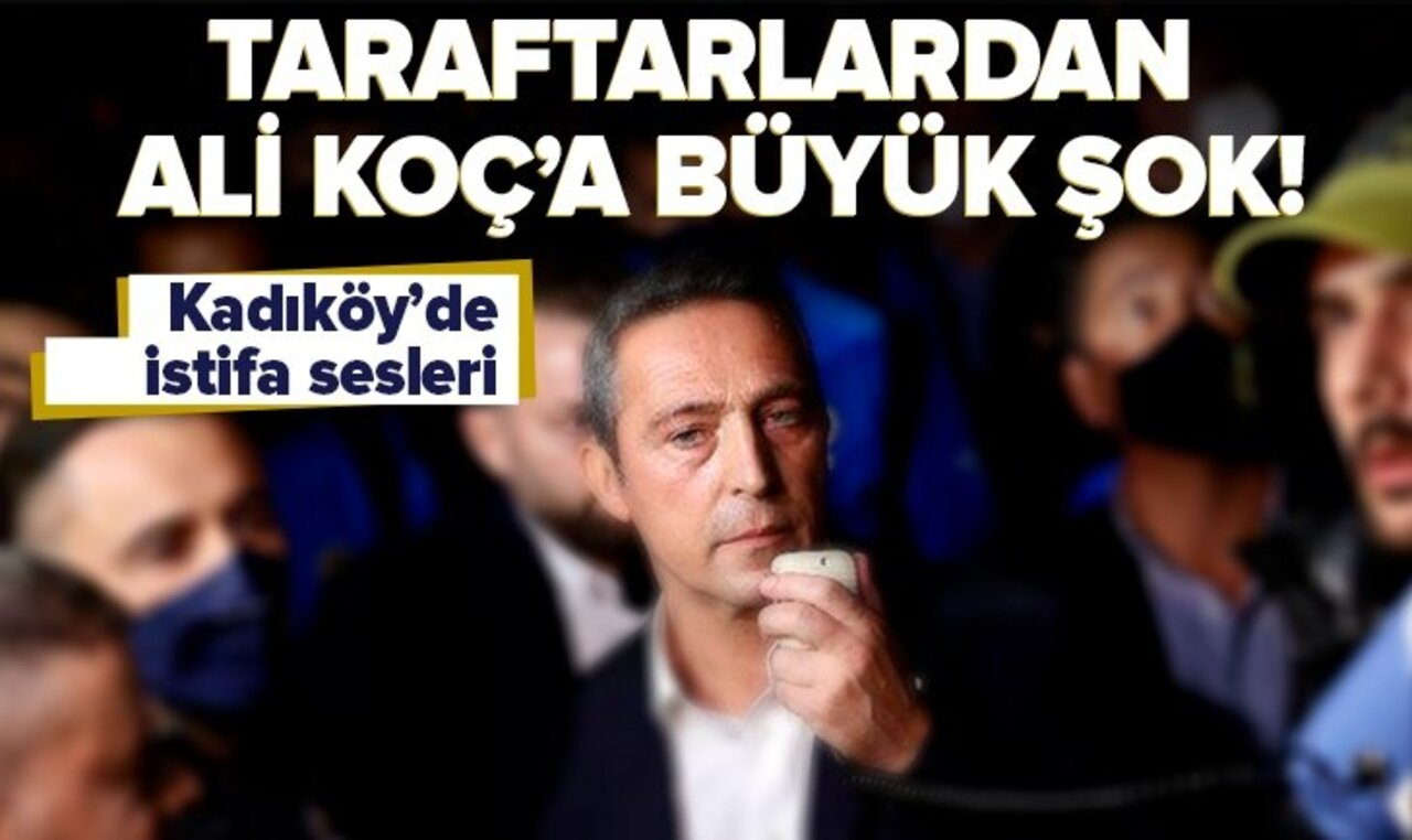 Alanyaspor yenilgisi sonrası Fenerbahçe Başkanı Ali Koç'a taraftarlardan istifa sesleri!