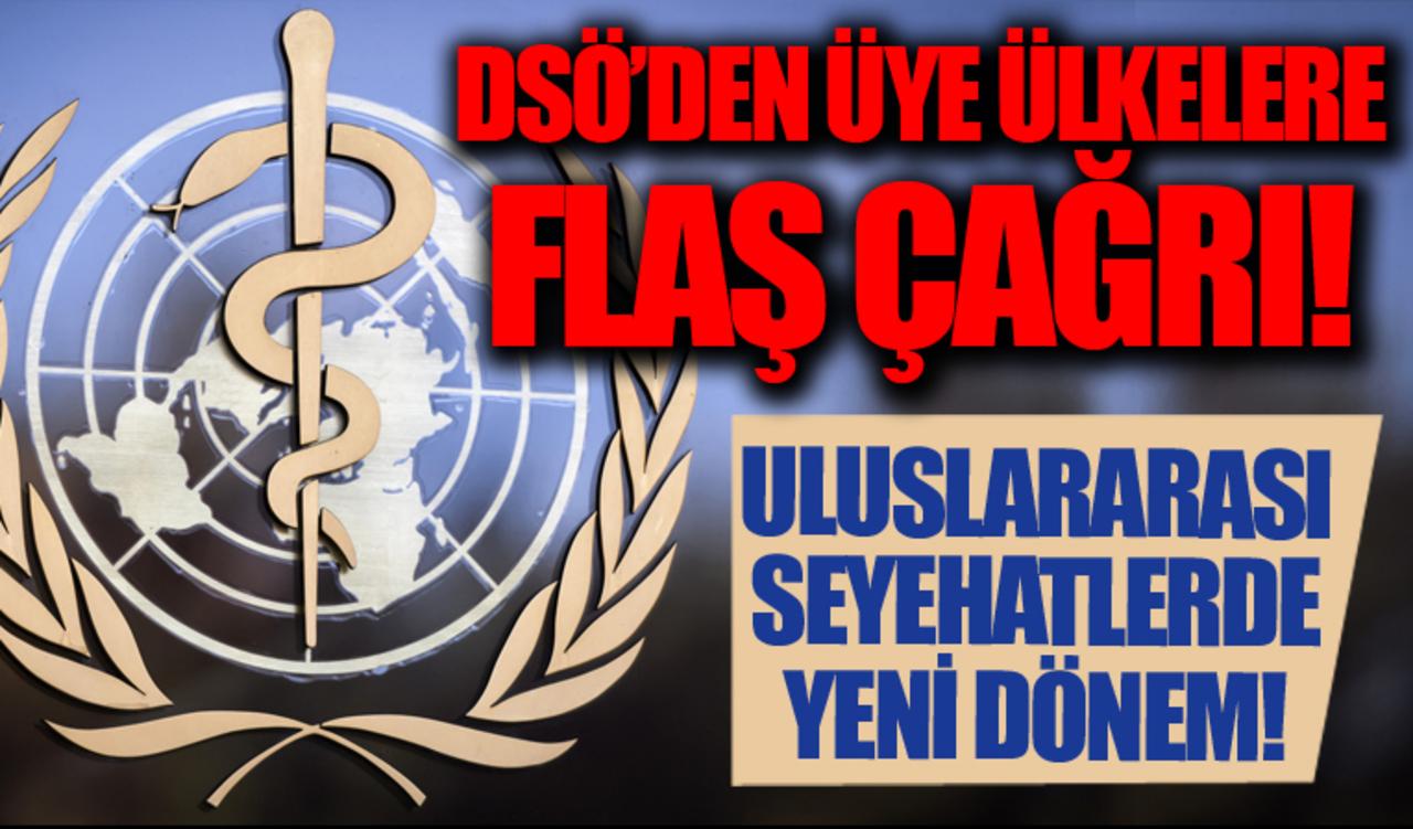 DSÖ'den, uluslararası seyahat kapsamı için aşı koşulu!