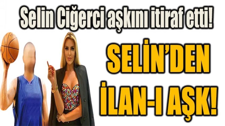 Futbolcu eşi Gökhan Çıra'dan boşanan Selin Ciğerci, yeni aşk bombasını patlattı!