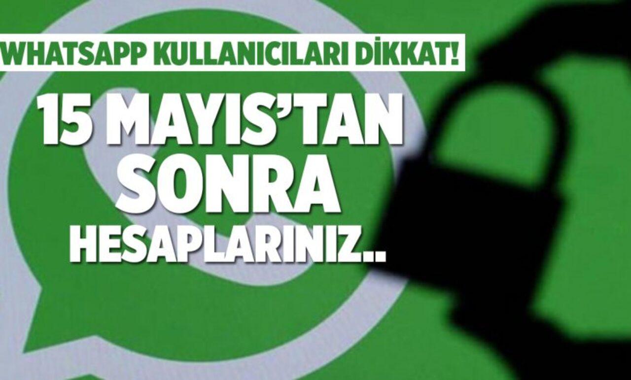 WhatsApp'tan 15 Mayıs'ta başlayacak gizlilik sözleşmesi hakkında açıklama