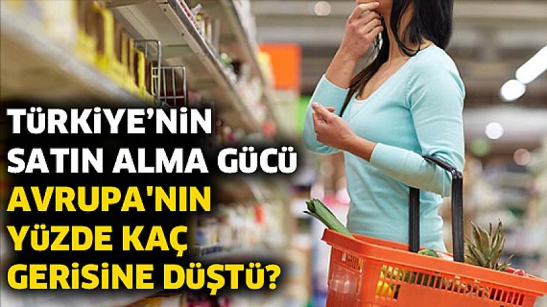 Türkiye satın alma gücünde Avrupa ülkelerinin çok gerisinde